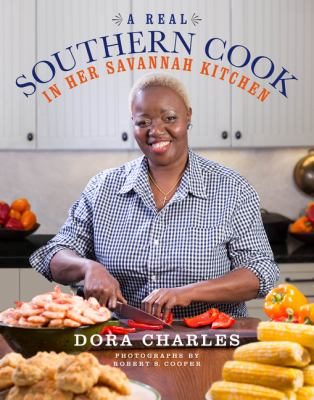 Cover image for A real Southern cook : in her Savannah kitchen