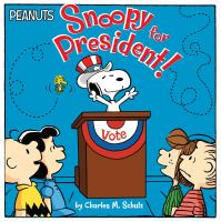 Cover image for Snoopy for president!