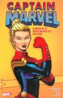 Cover image for Captain Marvel : Earth's mightiest hero. Vol. 1