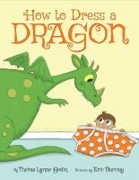 Cover image for How to dress a dragon