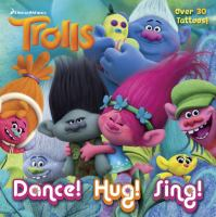 Cover image for Dance! Hug! Sing!