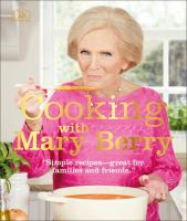 Cover image for Cooking with Mary Berry.
