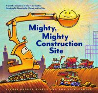 Cover image for Mighty, mighty construction site
