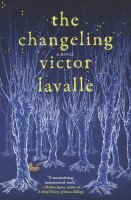 Cover image for The changeling : a novel