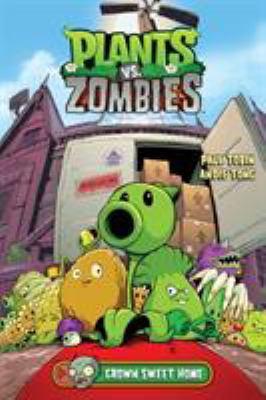 Cover image for Plants vs. zombies. Grown sweet home