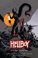 Cover image for Hellboy. Into the silent sea