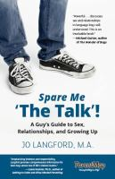"""Cover image for Spare me """"the talk""""! : a guy's guide to sex, relationships, and growing up"""