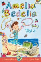 Cover image for Amelia Bedelia digs in