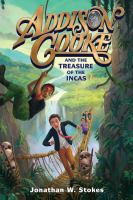 Cover image for Addison Cooke and the treasure of the Incas