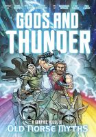 Cover image for Gods and thunder : a graphic novel of old Norse myths
