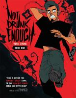 Cover image for Not drunk enough. Book one