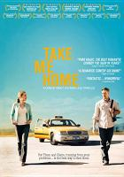 Cover image for Take me home [videorecording (DVD)]