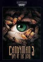 Cover image for Candyman 3 [videorecording (DVD)] : day of the dead