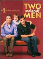 Cover image for Two and a half men. The complete first season [videorecording (DVD)]