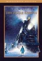 Cover image for The Polar Express  [videorecording (DVD)]