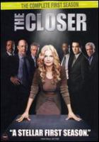 Cover image for The closer  [videorecording (DVD)] : the complete first season.
