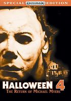 Cover image for Halloween 4 [videorecording (DVD)] : the return of Michael Myers