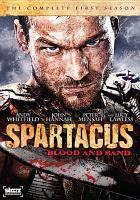 Cover image for Spartacus, blood and sand. The complete first season [videorecording (DVD)]