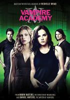 Cover image for Vampire academy [videorecording (DVD)]
