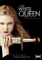 Cover image for The White Queen  [videorecording (DVD)]