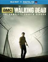 Cover image for The walking dead. The complete fourth season [videorecording (Blu-ray)]