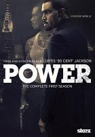 Cover image for Power. The complete first season [videorecording (DVD)].
