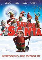 Cover image for Saving Santa [videorecording (DVD)]