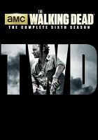 Cover image for The walking dead. The complete sixth season [videorecording (DVD)]