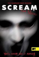 Cover image for Scream. The complete first season [videorecording (DVD)] : the TV series.