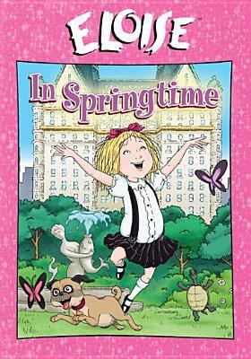 Cover image for Eloise in springtime [videorecording (DVD)]