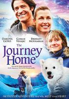 Cover image for The journey home [videorecording (DVD)]
