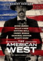 Cover image for The American West. Season 1 [videorecording (DVD)]