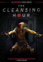 Cover image for The cleansing hour [videorecording (DVD)]