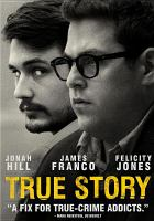 Cover image for True story [videorecording (DVD)]