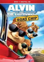 Cover image for Alvin and the Chipmunks. 4, Road chip [videorecording (DVD)].