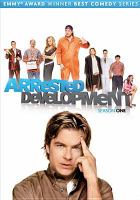 Cover image for Arrested development. Season one [videorecording (DVD)]