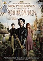 Cover image for Miss Peregrine's home for peculiar children [videorecording (DVD)]