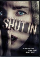 Cover image for Shut in [videorecording (DVD)]
