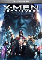Cover image for X-Men. Apocalypse [videorecording (DVD)]