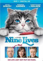 Cover image for Nine lives [videorecording (DVD)]