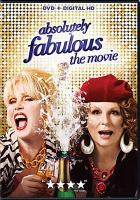Cover image for Absolutely fabulous [videorecording (DVD)] : the movie