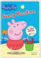 Cover image for Peppa Pig [videorecording (DVD)] : Sunny vacation.
