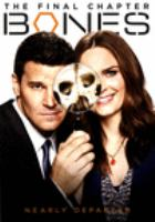 Cover image for Bones. The final chapter [videorecording (DVD)]