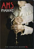 Cover image for American horror story. The complete season 6. Roanoke [videorecording (DVD)].