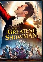 Cover image for The greatest showman [videorecording (DVD)]