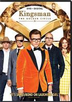 Cover image for Kingsman [videorecording (DVD)] : the golden circle