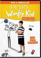 Cover image for Diary of a wimpy kid. Dog days [videorecording (DVD)]