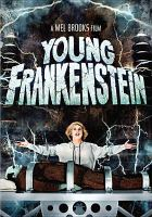 Cover image for Young Frankenstein [videorecording (DVD)]