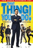 Cover image for That thing you do! [videorecording (DVD)]