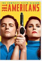 Cover image for The Americans. The complete fifth season [videorecording (DVD)]